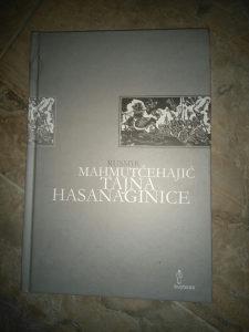 Knjiga TAJNA HASANIGINICE- RUSMIR MAHMUTCEHAJIC