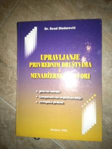 Knjiga UPRAVLJANJE PRIVREDNIM DRUSTVIMA MENADZERSKI UGO