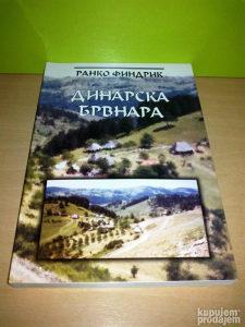 DINARSKA BRVNARA-Ranko Findrik ,novo✔️