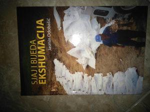 Knjiga SJAJ I BJEDA EKSHUMACIJE/J.ODOBASIC