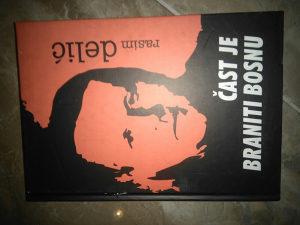 Knjiga CAST JE BRANITI BOSNU/knjiga prva/R.DELIC