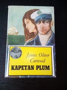 James Oliver Curwood; Kapetan Plum