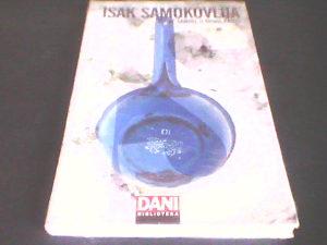 Nosač Samuel i dr. priče - Isak Samokovlija