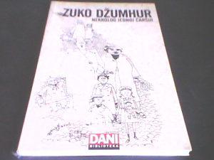 Nekrolog jednoj čaršiji - Zuko Džumhur