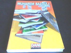 Poslovi i dani - Muharem Bazdulj