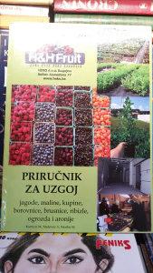 PRIRUČNIK ZA UZGOJ jagode,maline,kupine,borovnice,brusn