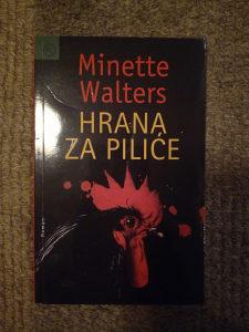Minette Walters - Hrana za piliće
