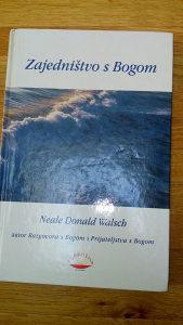 Neale Donald Walsch-Zajedništvo s Bogom
