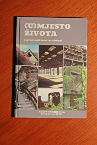 """Knjiga """"(U)Mjesto života Srebrenica"""