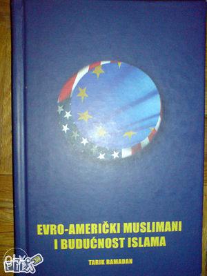 EVRO-AMERIČKI MUSLIMANI I BUDUĆNOST ISLAMA