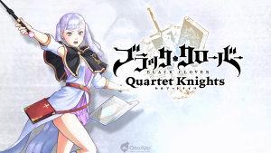 Black Clover Quartet Knights  (2018)