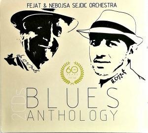 2CD FEJAT NEBOJSA SEJDIC ORCHESTRA BLUES ANTHOLOGY 2018