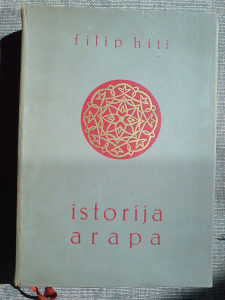 ISTORIJA ARAPA - Filip Hiti