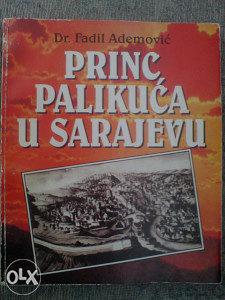 PRINC PALIKUĆA U SARAJEVU
