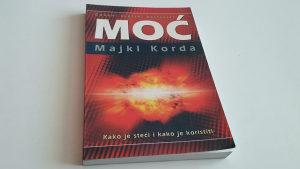 Moć - kako je steći i kako je koristiti - Majkl Korda