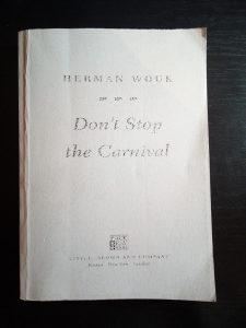 Herman Wouk (Vouk) Don't Stop the Carnival