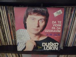 Duško Lokin Da Te Vidim Pa Da Ozdravim