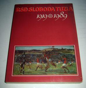 Knjiga - RSD Sloboda Tuzla 1919 - 1989
