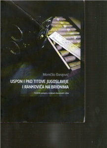 Momčilo Đorgović – Uspon i pad Titove Jugoslavije