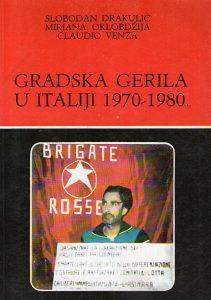 Claudio Venza – Gradska gerila u Italiji 1970-1980.