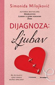 USKORO: Dijagnoza: Ljubav - Simonida Milojković