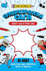 Ovo je moja superherojska saga - E. i K. Džadž