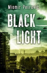 USKORO: Black light - Miomir Petrović