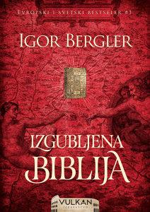 USKORO: Izgubljena biblija - Igor Bergler