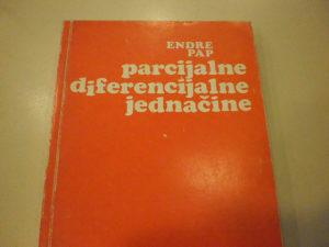 Parcijalne diferencijalne jednačine - Endre Pap