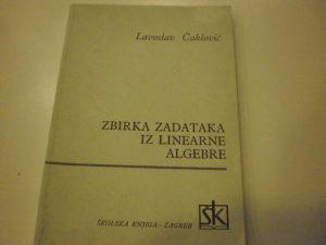 Zbirka zadataka iz linearne algebre - Čaklović