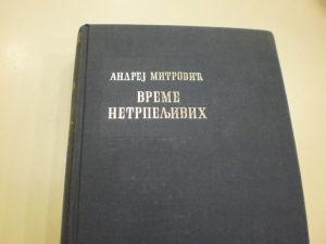 Vreme netrpeljivih - Andrej Mitrović