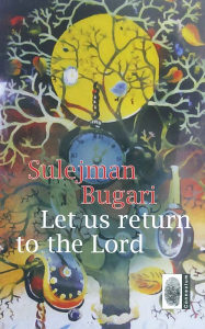 LET US RETURN TO THE LORD