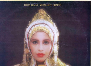 OFRA HAZA-YEMENITE SONGS lp