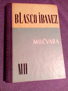 Močvara - Blasco Ibanez