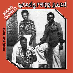 Heads Funk Band - Hard World LP