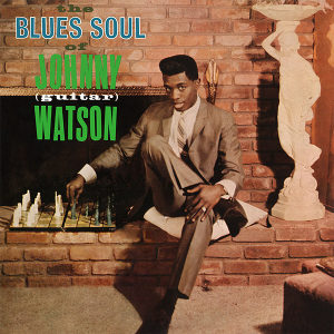 Johnny Guitar Watson - The Blues Soul Of LP