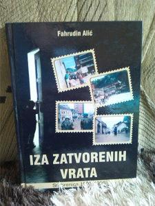 FAHRUDIN ALIĆ-IZA ZATVORENIH VRATA