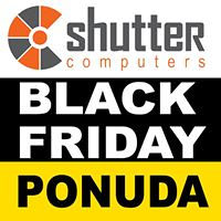 Black Friday @ SHUTTER COMPUTERS 23-25.11.2018.