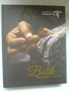 Umjetnost Batik The colors of life-wonderfull Indonesia