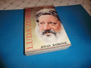 Luda zemlja, Jovan Rašković